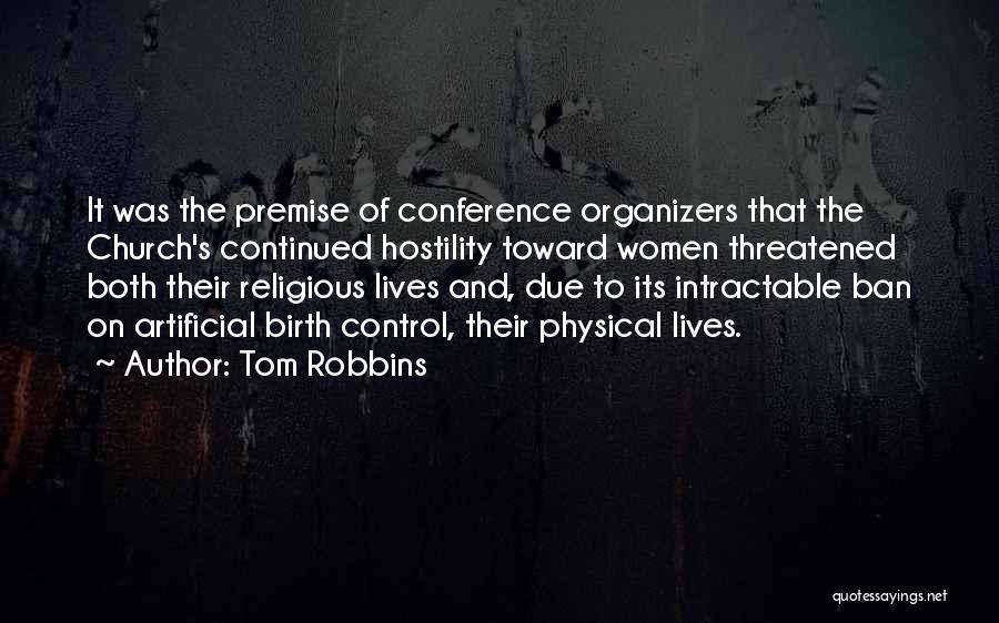 Organizers Quotes By Tom Robbins