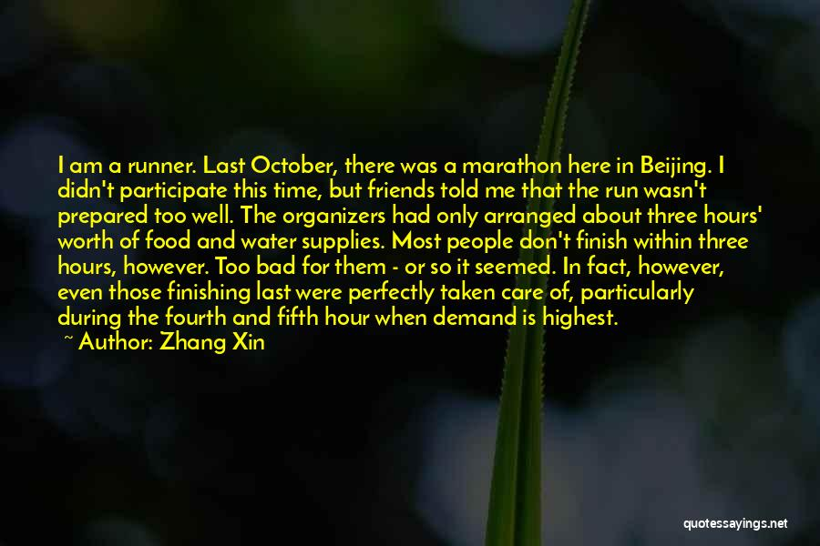 Organizers Quotes By Zhang Xin