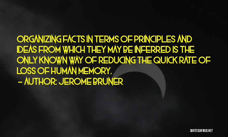 Organizing Ideas Quotes By Jerome Bruner