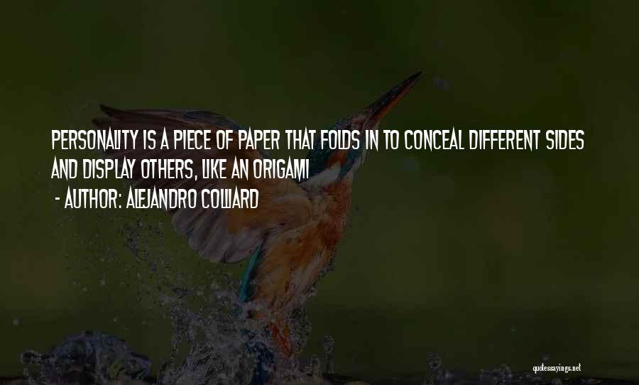 Origami Quotes By Alejandro Colliard