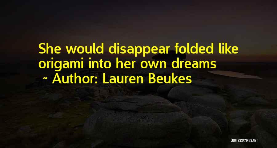 Origami Quotes By Lauren Beukes