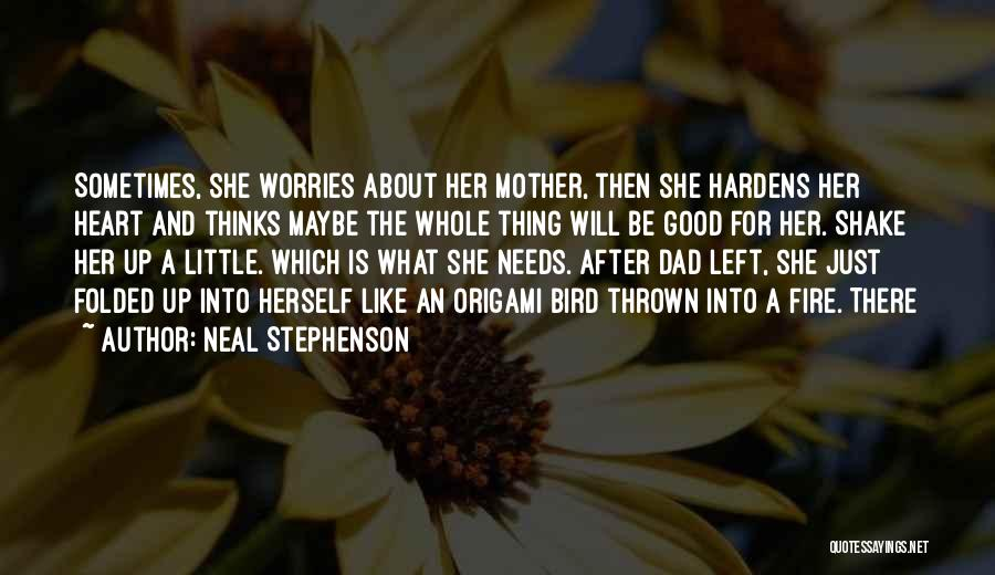Origami Quotes By Neal Stephenson