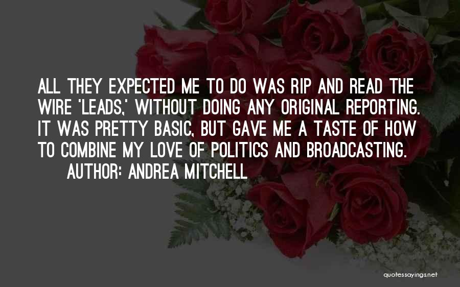 Original Love Quotes By Andrea Mitchell