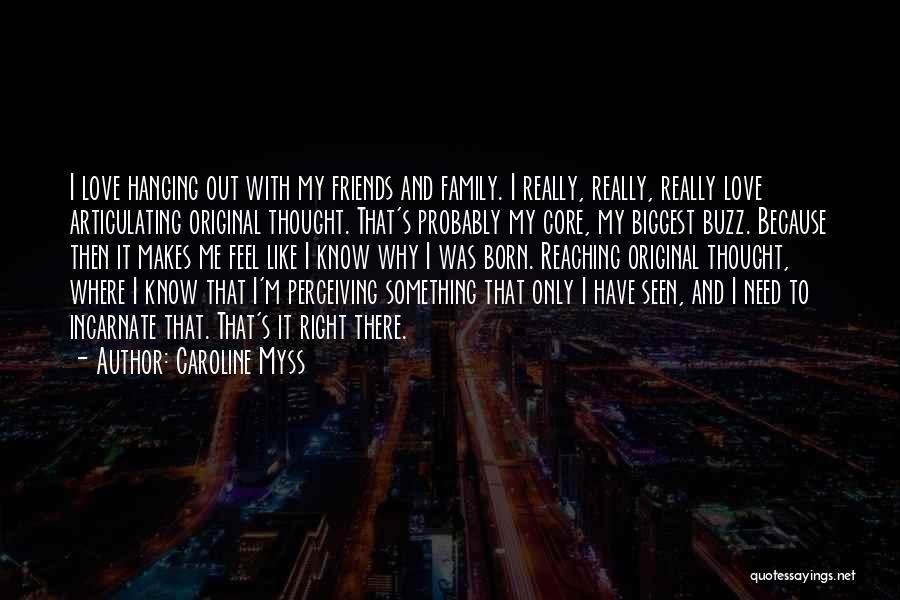 Original Love Quotes By Caroline Myss