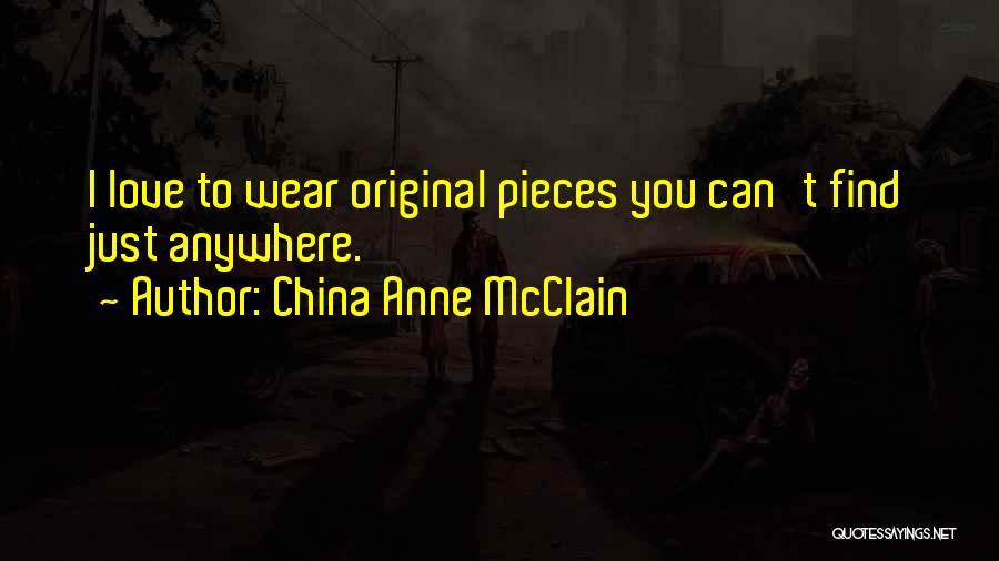 Original Love Quotes By China Anne McClain