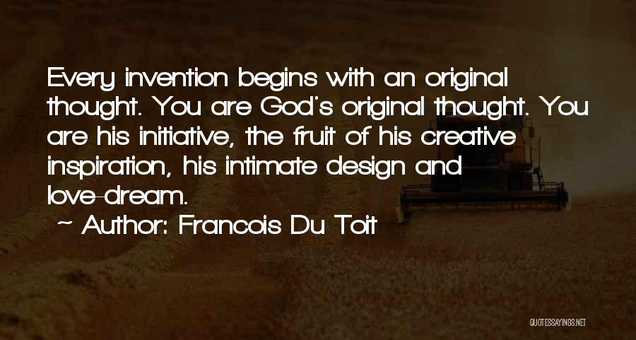 Original Love Quotes By Francois Du Toit