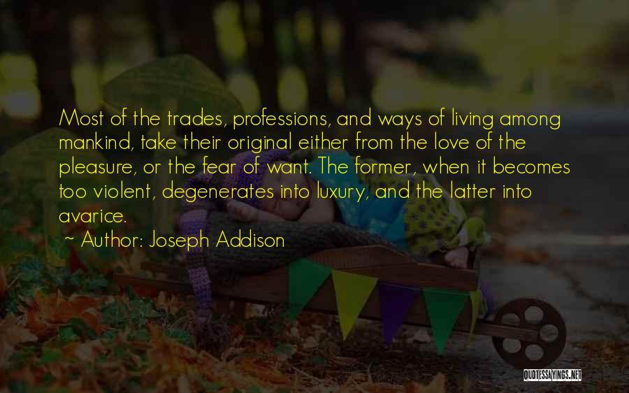 Original Love Quotes By Joseph Addison