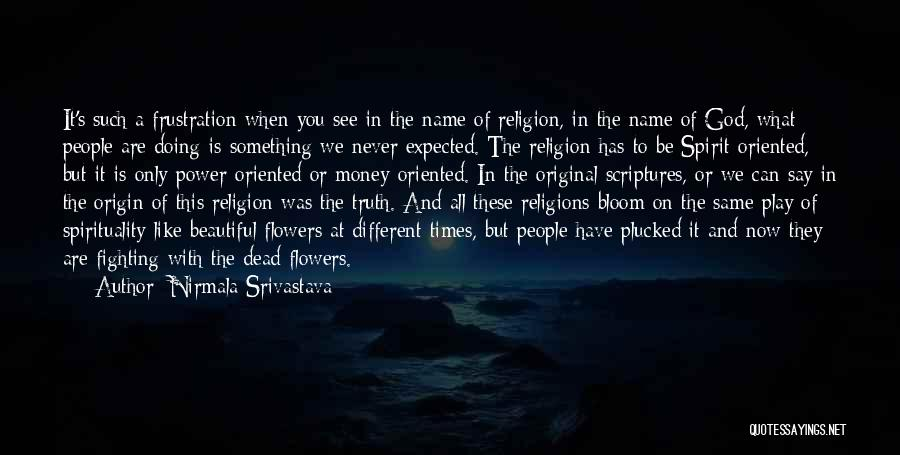 Original Love Quotes By Nirmala Srivastava