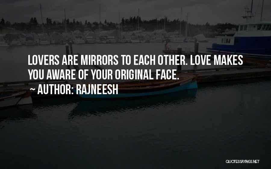 Original Love Quotes By Rajneesh