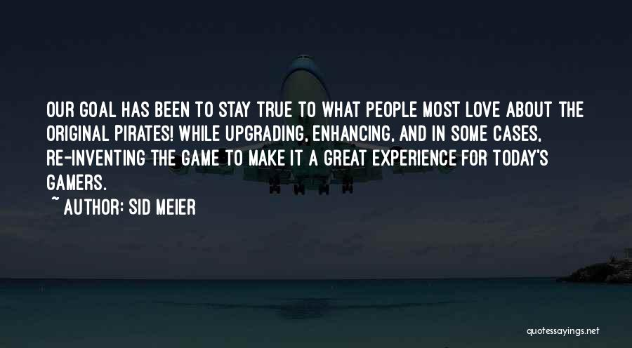 Original Love Quotes By Sid Meier