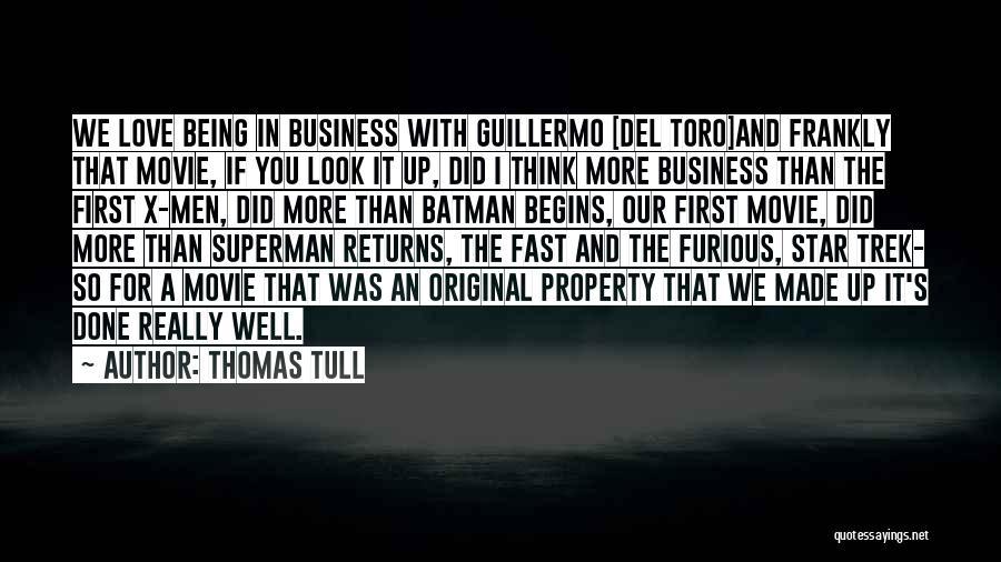 Original Love Quotes By Thomas Tull