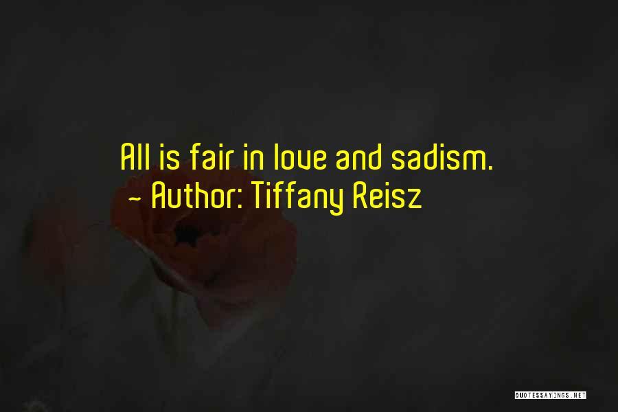 Original Love Quotes By Tiffany Reisz