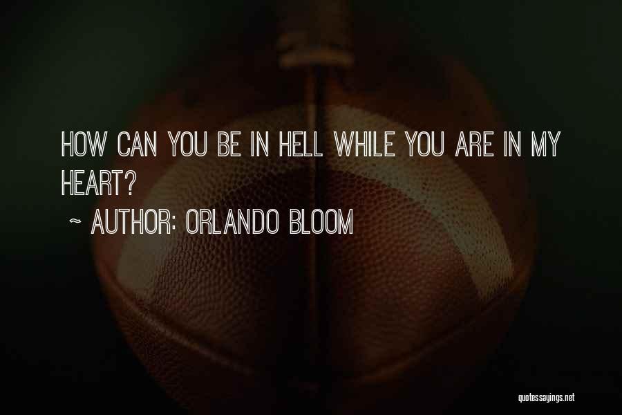 Orlando Bloom Quotes 1051377