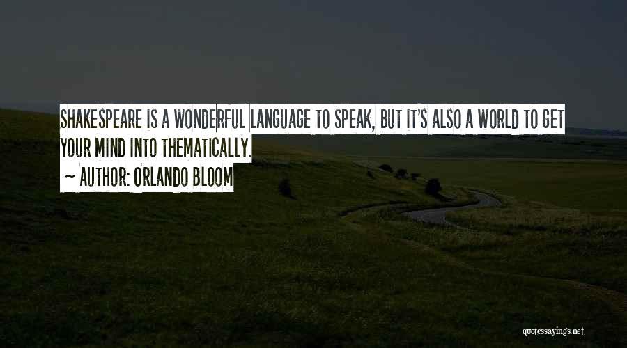 Orlando Bloom Quotes 1126595