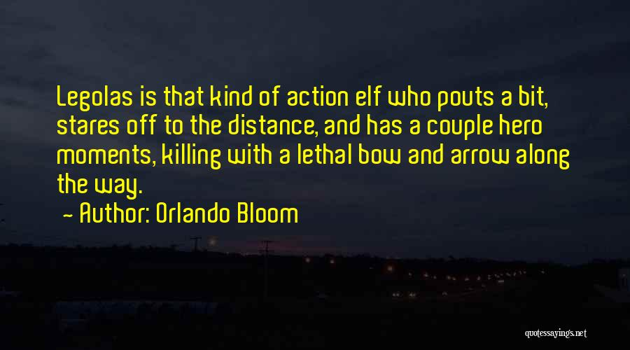 Orlando Bloom Quotes 1145374