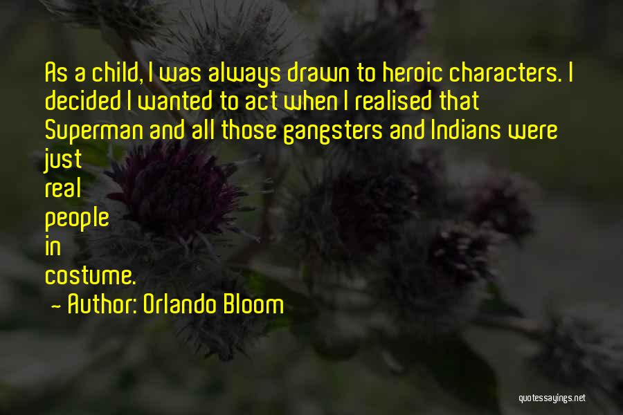 Orlando Bloom Quotes 1208576