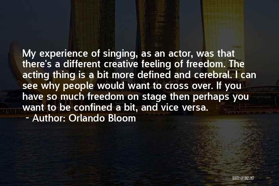 Orlando Bloom Quotes 1241879