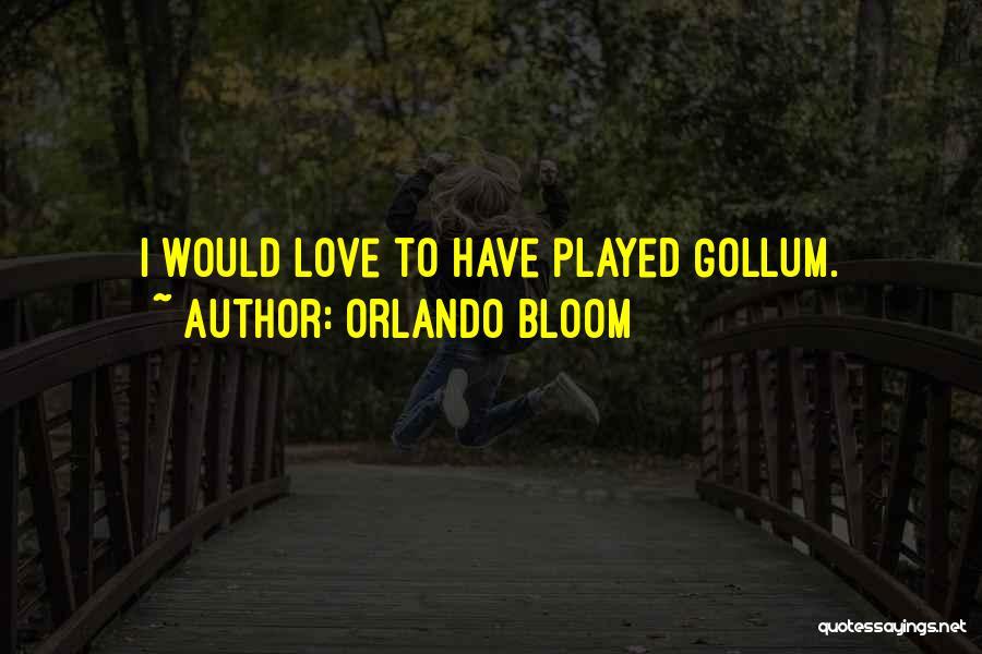Orlando Bloom Quotes 1480252