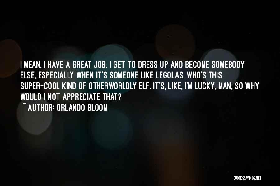 Orlando Bloom Quotes 148613