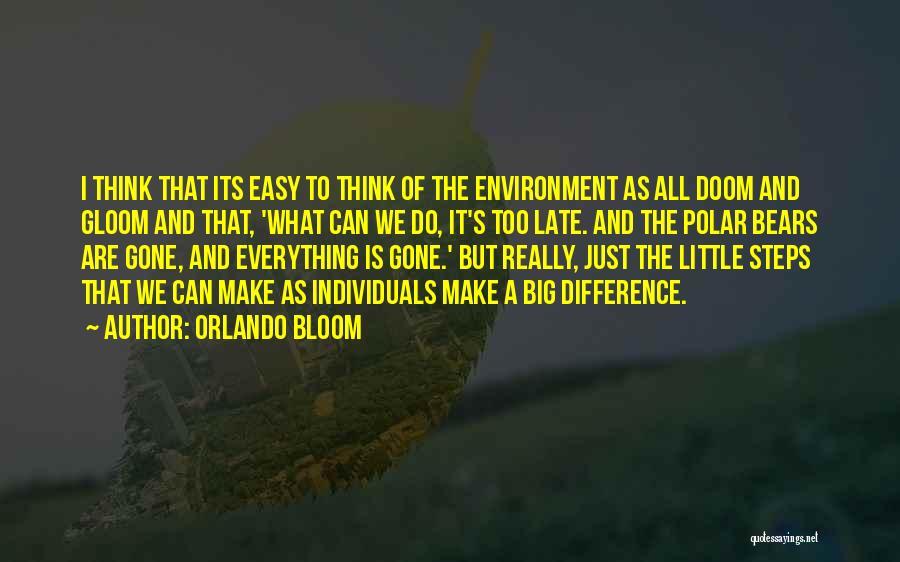 Orlando Bloom Quotes 1509522