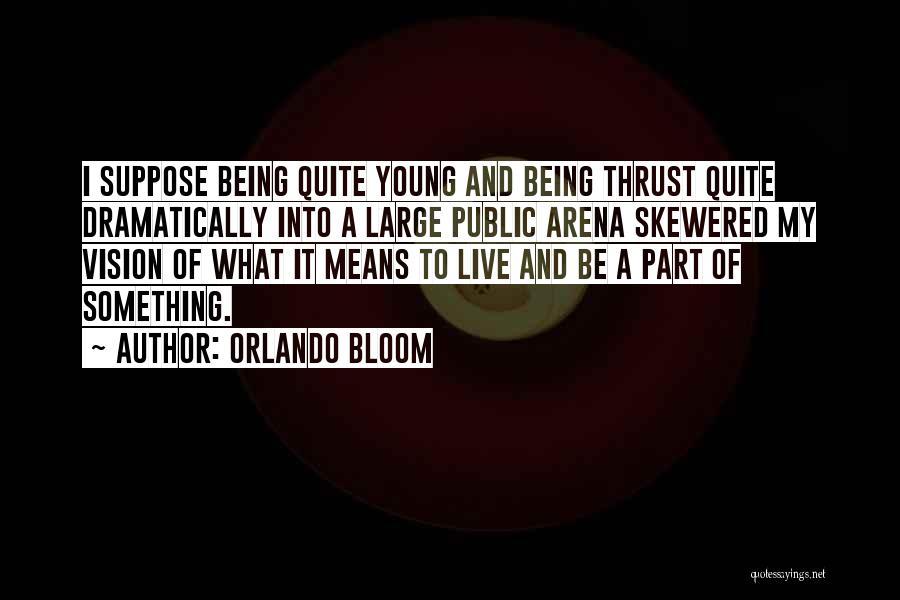 Orlando Bloom Quotes 1635901