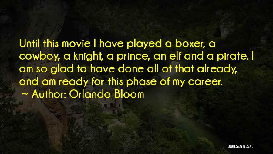 Orlando Bloom Quotes 1843006
