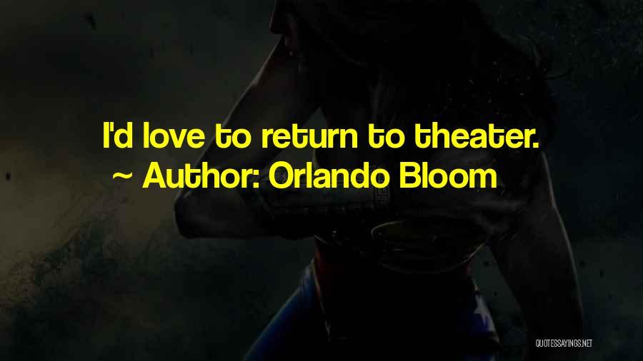 Orlando Bloom Quotes 1914934