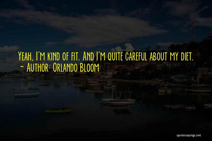 Orlando Bloom Quotes 2226296