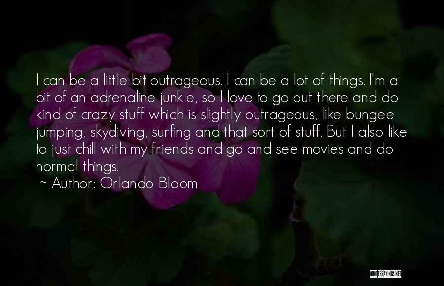Orlando Bloom Quotes 289863