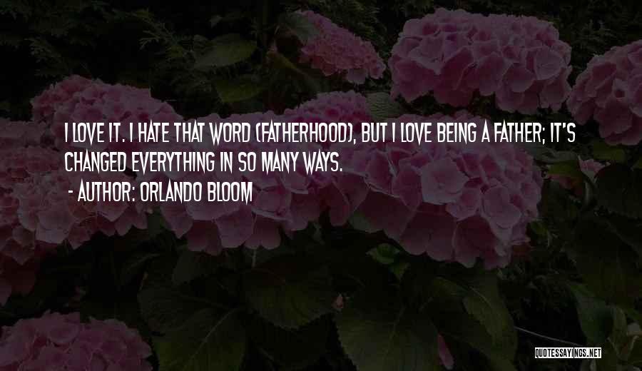 Orlando Bloom Quotes 373897