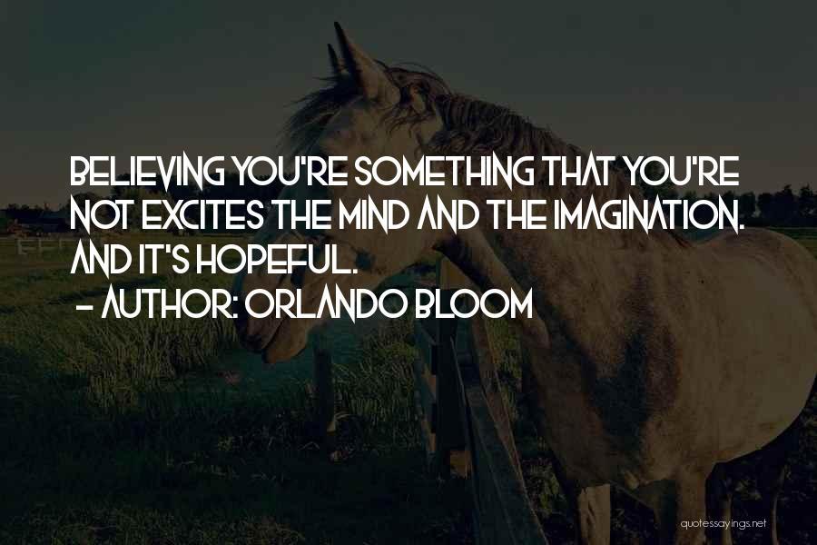 Orlando Bloom Quotes 564233