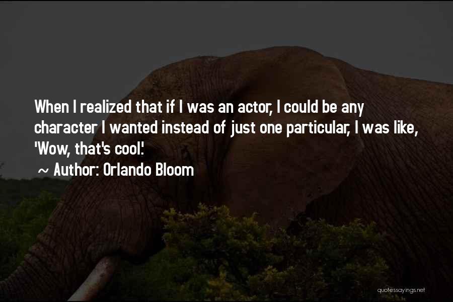 Orlando Bloom Quotes 827389