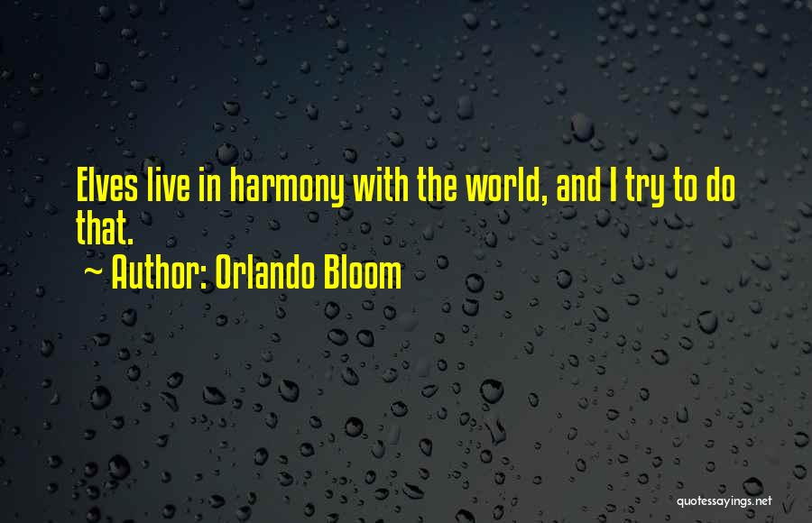 Orlando Bloom Quotes 977380