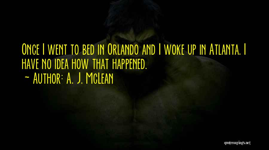 Orlando Quotes By A. J. McLean