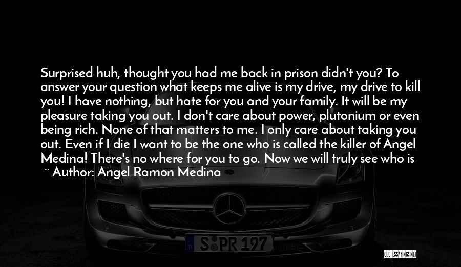 Orlando Quotes By Angel Ramon Medina