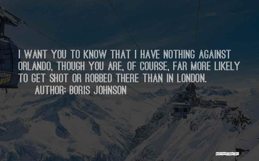 Orlando Quotes By Boris Johnson