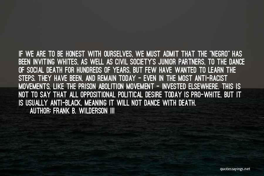 Orlando Quotes By Frank B. Wilderson III