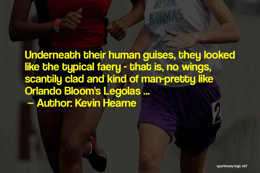 Orlando Quotes By Kevin Hearne