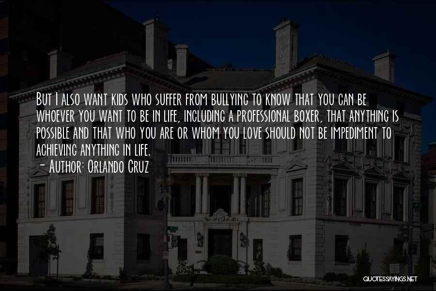 Orlando Quotes By Orlando Cruz