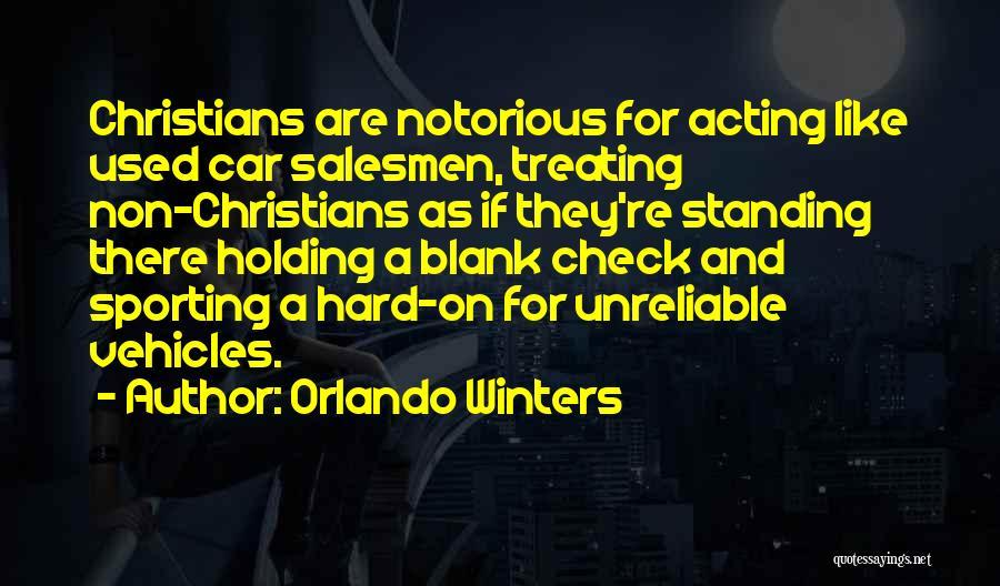 Orlando Quotes By Orlando Winters