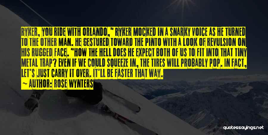 Orlando Quotes By Rose Wynters