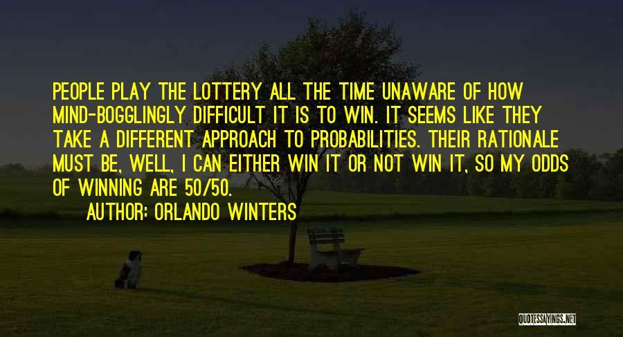 Orlando Winters Quotes 1021215