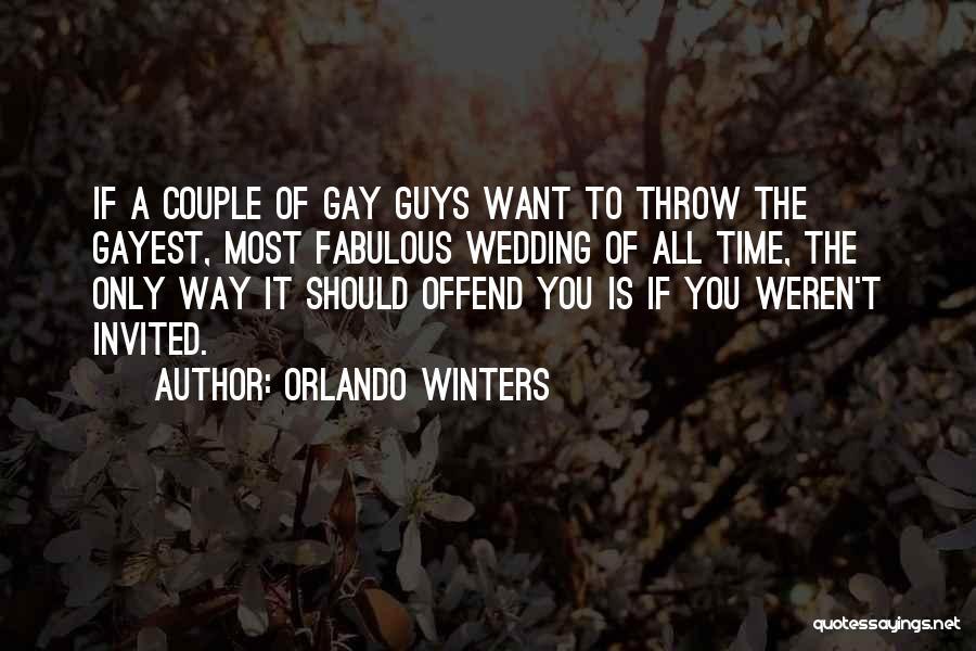 Orlando Winters Quotes 710638