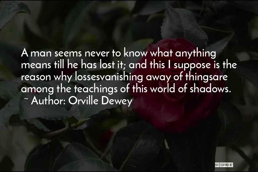 Orville Dewey Quotes 355060