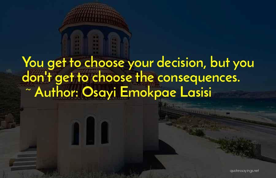 Osayi Emokpae Lasisi Quotes 1040952