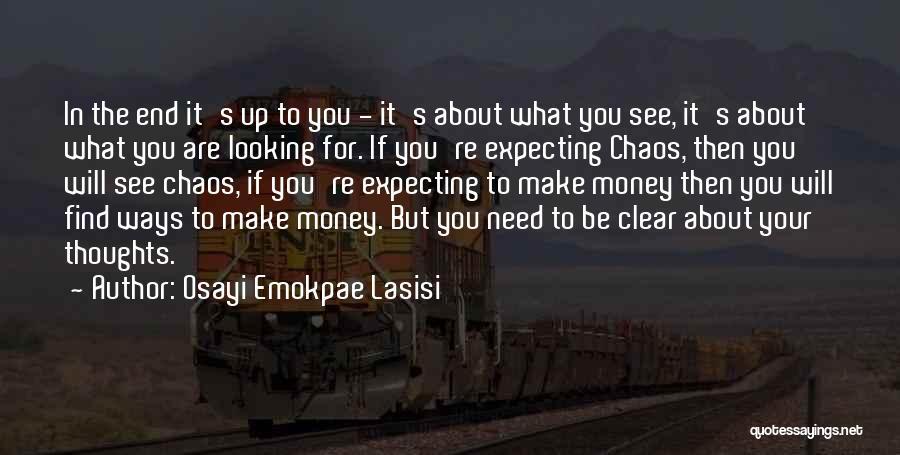 Osayi Emokpae Lasisi Quotes 126005