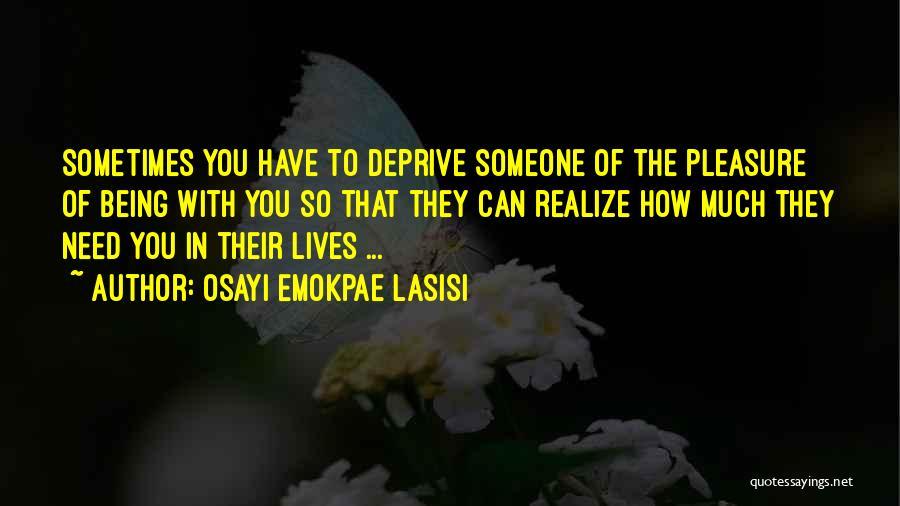 Osayi Emokpae Lasisi Quotes 1666392