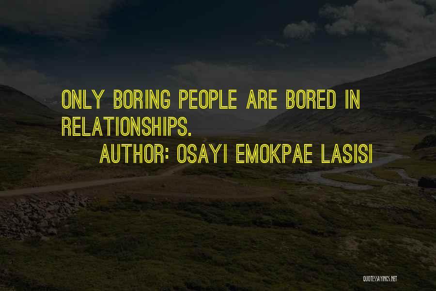 Osayi Emokpae Lasisi Quotes 1669394