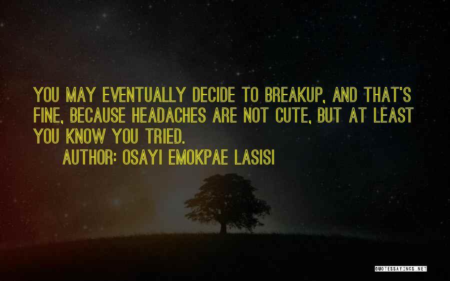 Osayi Emokpae Lasisi Quotes 1863598