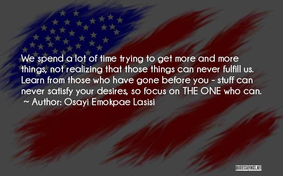Osayi Emokpae Lasisi Quotes 2047089